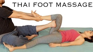 Foot & Leg Massage Tutorial, Thai Body Work, How to, Spa Techniques, Relaxing Music, HD 60 fps