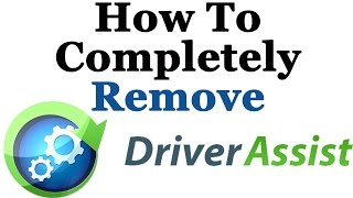 How To Completely Remove Driver Assist From Windows 7 & 8