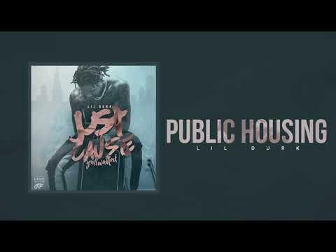 Lil Durk Public Housing Official Audio
