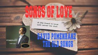 DAVID POMENRANZ - THE OLD SONGS