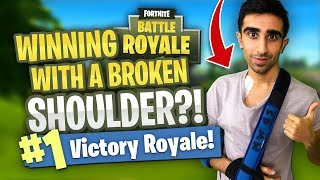 Can I WIN FORTNITE with a BROKEN SHOULDER?!