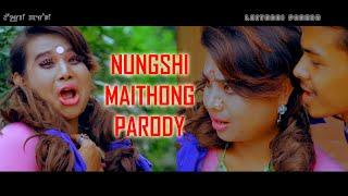 NUNGSHI MAITHONG PARODY( Manipuri parody 2016 ) 4k