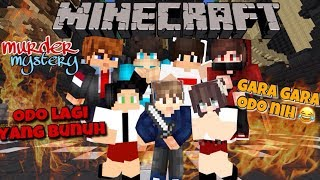 ODO LAGI MURDERNYA YAAMPUN 😂   - Minecraft Murder Mystery Indonesia