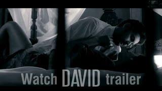 David | Hindi Movie Trailer | Neil Nitin Mukesh, Vikram, Vinay, Tabu, Lara, Isha Sharvani, Monica