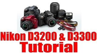 D3300 Overview Training Tutorial