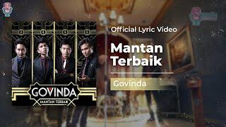 GOVINDA - Mantan Terbaik (Official Lyric Video)