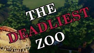 The Deadliest Zoo