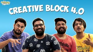 Creative Block 4.0 || The Comedy Factory