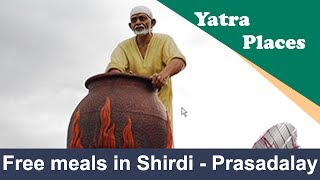 Free meals in Shirdi - Shree Sai Prasadalay