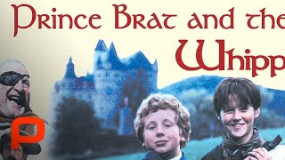 Prince Brat and the Whipping Boy - Full Movie (G)