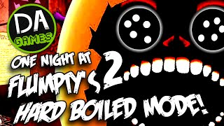 ONE NIGHT AT FLUMPTY'S 2 - HARD BOILED MODE! - DAGames