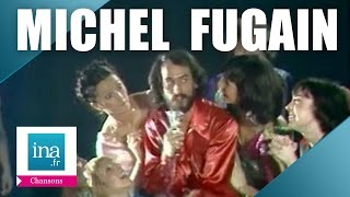 Michel Fugain, le best of (compilation) | Archive INA