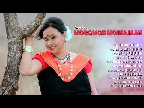 MOROMOR MOINAJAAN | PARVEEN HUSSAIN | JINNY MAHALIA | ASSAMESE VIDEO SONG | 2017