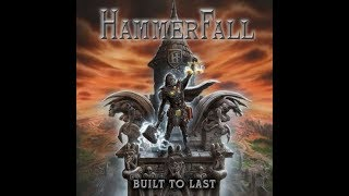 HammerFall - Built To Last [Full Album] HD