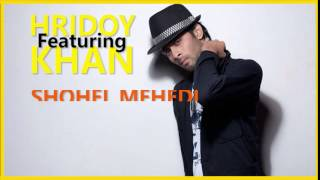 Hridoy Khan ft. Kotha Dao