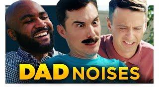 Noises Dads Make
