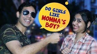 Do Girls Like Momma's Boy or Bad Boy? | Kolkata Girls Open Talk | Boys Must Watch | Wassup India