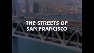 The Streets of San Francisco 1972 - 1977 Opening and Closing Theme