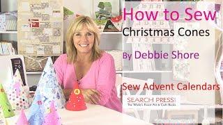 Sewing a Christmas advent calendar cone by Debbie Shore