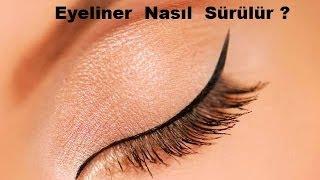 Eyeliner Nasıl Güzel Sürülür ?