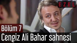 Ezel 7.Bölüm Cengiz Ali Bahar Sahnesi