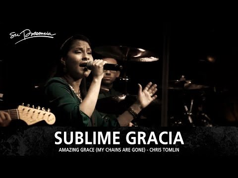 Sublime Gracia Su Presencia Amazing Grace John Newton Chris Tomlin Español