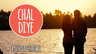 Chal Diye by Shaad Safwi feat. Adil Nadaf | Official Music Video | Being Indian Music