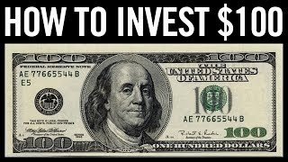 HOW TO INVEST $100 IN 2018!