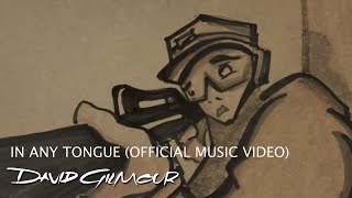 David Gilmour - In Any Tongue (Official Music Video)