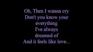 Feels like love - lyrics