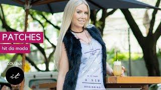 Patches: um item da moda que está super em alta - Coluna IT - Érica Araujo