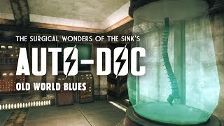 Old World Blues 10: The Sink's Auto-Doc - All Upgrades & Implants - Fallout New Vegas Lore