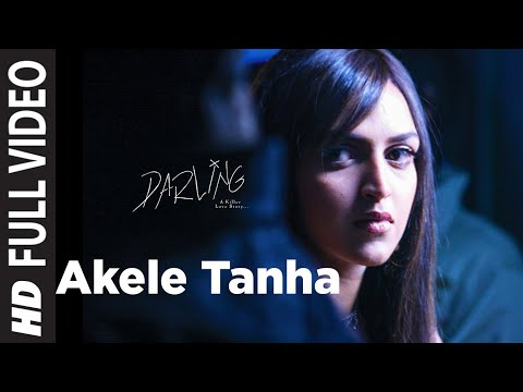 Xxx Mp4 Akele Tanha Full Song Film Darling 3gp Sex