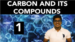 Chemistry: Carbon and its Compounds (Part 1)