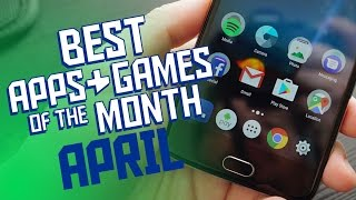 20 Best Android Apps & Games (APRIL 2017)