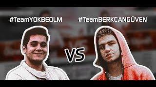#TeamBERKCANGÜVEN vs #TeamYOKBEOLM 2. MAÇ