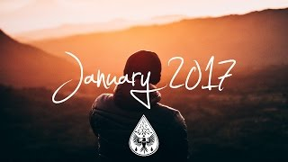 Indie/Rock/Alternative Compilation - January 2017 (1½-Hour Playlist)