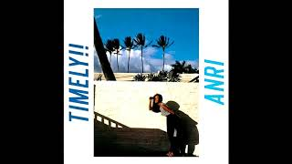 杏里 Anri - Timely!! (1983) [FULL ALBUM]