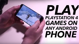 How To Play PS4 Games On Any Android Phone