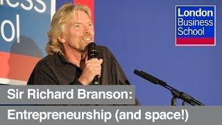 Sir Richard Branson On Entrepreneurship | London Business School