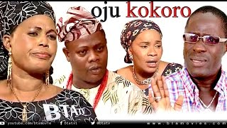 OJU KOKORO -  LATEST YORUBA NOLLYWOOD MOVIE