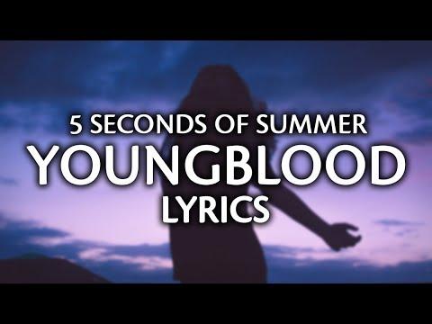 5 Seconds Of Summer - Youngblood (Lyrics  Lyric Video)