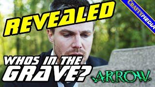Arrow Who's in the grave? Who dies? Massive Spoilers! Arrow Season 4 Predictions