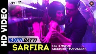 Sarfira - Katti Batti | Imran Khan & Kangana Ranaut | Shankar Ehsaan Loy