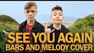 Wiz Khalifa – See You Again ft. Charlie Puth (Bars and Melody Cover)