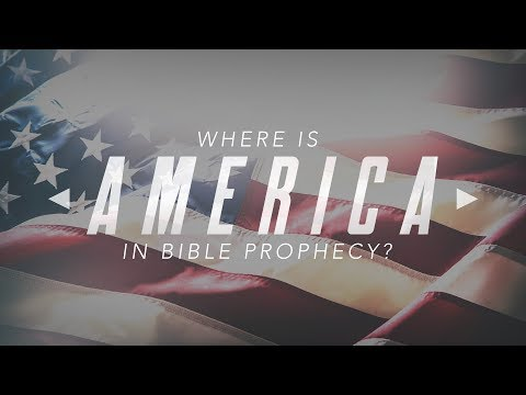 Where is America in Bible Prophecy