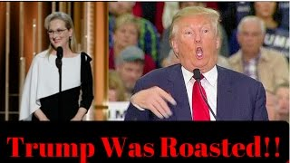 Donald Trump Gets Roasted By Meryl Streep At The Golden Globes!  Ep. #64
