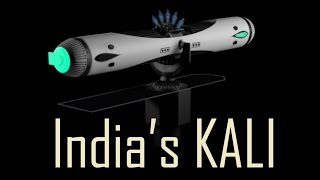 Amazing facts about India's Kali 5000  weapon the world should worry !!
