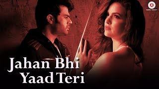 Jahan Bhi Yaad Teri - Official Music Video | Sachin Gupta feat Manish Paul & Darshan Raval