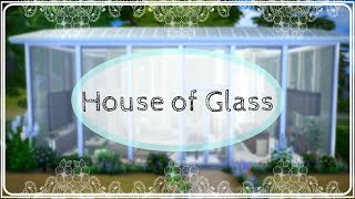 House of Glass | The Sims 4 stop motion